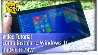 Como instalar o Windows 10 no CCE TF74W Tablet - Tutorial