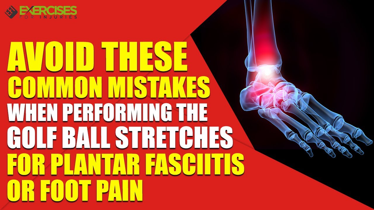 Avoid These Common Mistakes When Performing the Golf Ball Stretches ...
