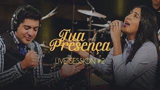 Canção e Louvor - Live Session #2 - TUA PRESENÇA thumbnail