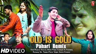 Download Old Is Gold🎙️Pahari Nonstop 2021//Official Video//Rakesh Rockstar//TS-Music Sirmaur
