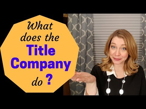 What Does The Title Company Do ?