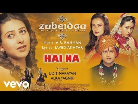 Hai Na - Official Audio Song | Zubeidaa | A.R. Rahman