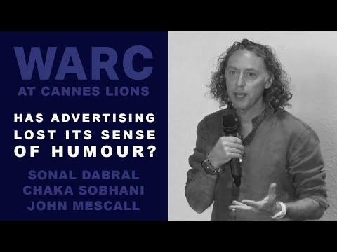 WARC in Cannes: Has advertising lost its sense of humour?
