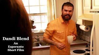 Dandi Blend – Ekzempla Filmo por Esperanta Film-Festivalo