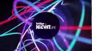 Заставка Bridge To Night Life (RUSONG TV)