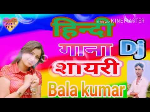 Dj Remix Gana Hindi Song Shayari Balajikumar 9262687692
