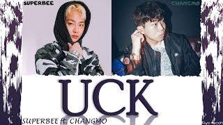 "SUPERBEE 수퍼비 - ""UCK"" 억 ft. CHANGMO 창모 (Color Coded Lyrics Han/Rom/Eng/가사)"