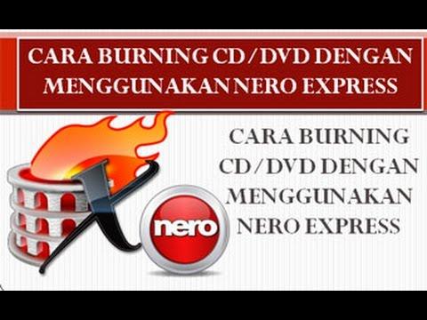 tutorial-cara-burning-cd/dvd-dengan-menggunakan-nero-express