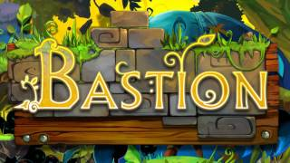Bastion Soundtrack - Twisted Streets