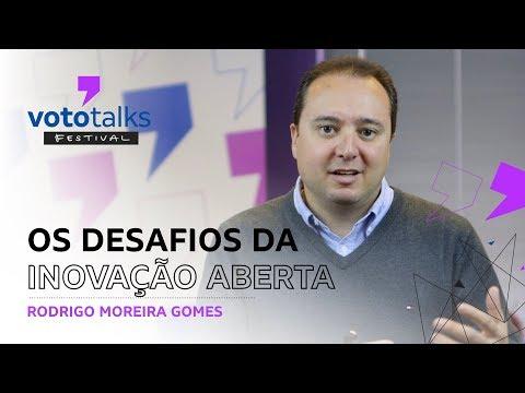 os-desafios-da-inovação-aberta-–-rodrigo-moreira-gomes-|-vototalks-festival-2018