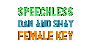 Speechless (Female Key KARAOKE) Dan and Shay | for lyrics / cover