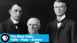 Official Trailer | The Mayo Clinic: Faith - Hope - Science | PBS