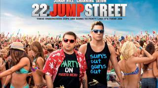 22 Jump Street - Tiësto Wasted feat. Matthew Koma