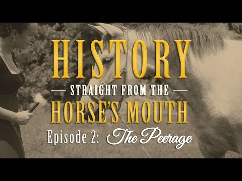 The Peerage: History from the Horse's Mouth (Episode 2)