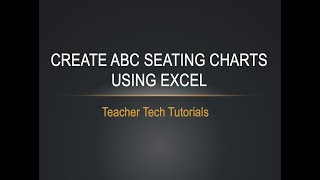 Seating Chart Using Excel - Part 1: ABC Order