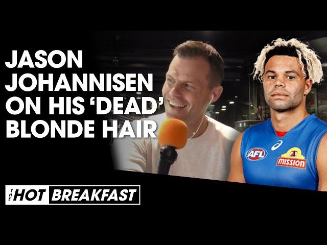 Jason Johannisen Reveals He Killed His Hair By Dying It Blonde | The Hot Breakfast | Triple M