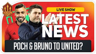 Poch & Bruno Fernandes to United? Man Utd Transfer News