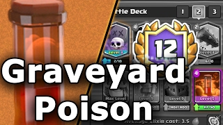 clash royale   graveyard poison deck guide   12 win grand challenge