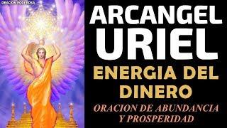 Arcangel Uriel y la energía del dinero, oración de abundan...
