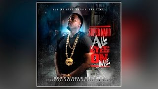 Super Nard - Sike (Feat. Hitmaker D-Aye) [Prod. By Karltin Bankz]