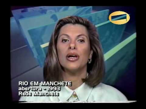 RIO EM MANCHETE - Abertura 1993