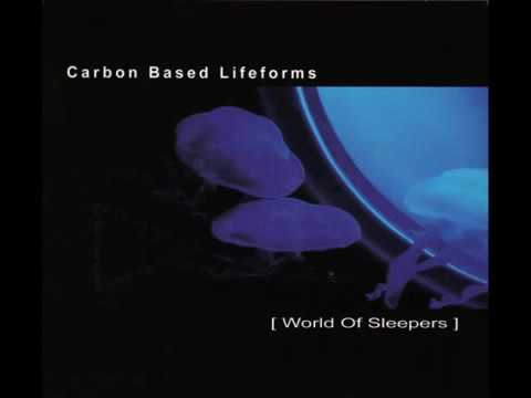 Carbon Based Lifeforms -  World Of Sleepers 2006