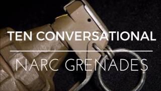 Video Ten Conversational Narc Grenades download MP3, 3GP, MP4, WEBM, AVI, FLV Januari 2018