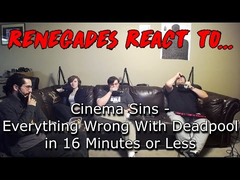 Renegades React to... Cinema Sins - Everything Wrong With Deadpool in 16 Minutes or Less