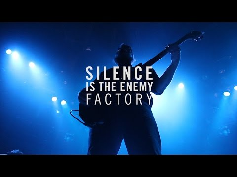 """Silence is the enemy, """"Factory"""" (Live Botanique) /// LOUD by Court-Circuit 2015"""