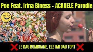 Acadele Parodie Feat. Irina Biness