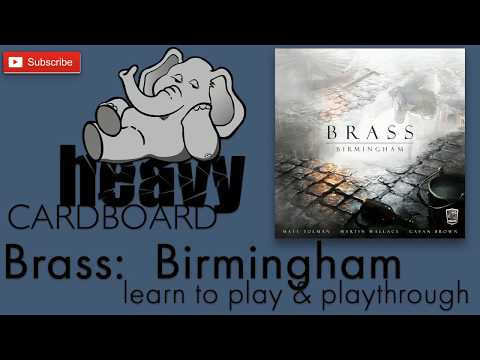 Heavy Cardboard Teaches Brass: Birmingham & Full Playthrough!
