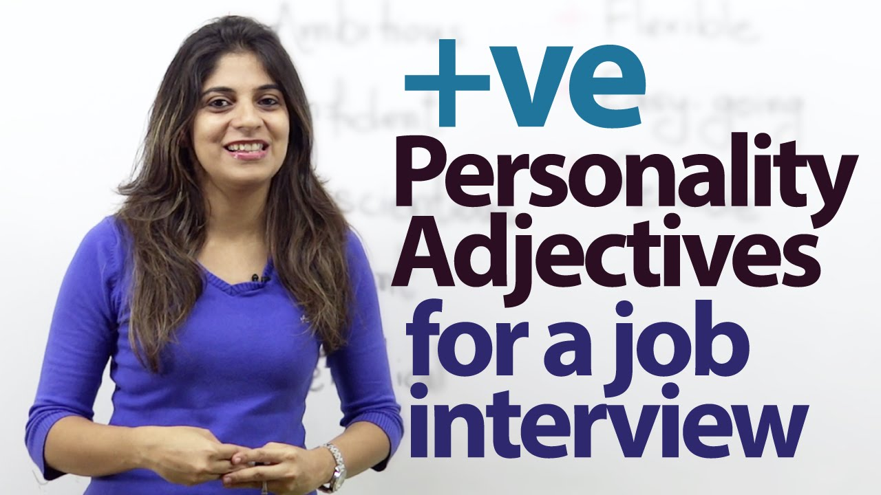 08 positive personality adjectives for a job interview job 08 positive personality adjectives for a job interview job interview tips