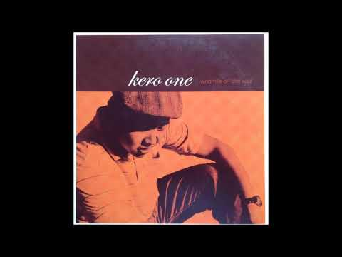Kero One – Windmills Of The Soul (Full Album)