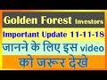 Golden Forest Commttee and Project Important Update for all Investors 11-11-2018