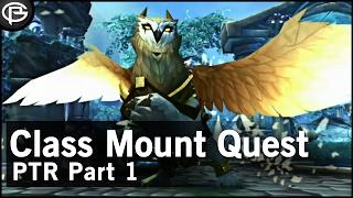 PTR - Class Mount quest Pt 1