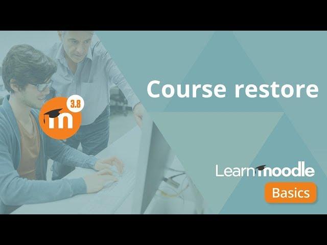 Course restore 3.8