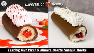 Testing Out Viral Food Hacks By 5 MINUTE CRAFTS   Testing Out Viral Nutella & Chocolate Hacks   H P