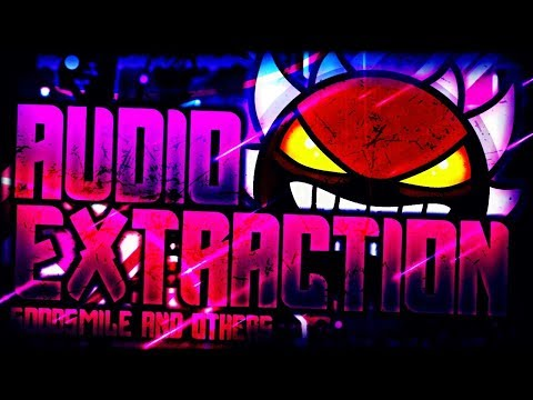"(Extreme Demon) | ""Audio Extraction"" 100% COMPLETE By GoodSmile and Others! 