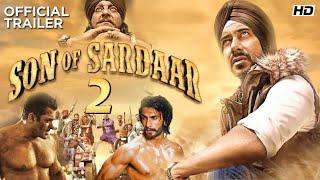 Son Of Sardar 2 Official Trailer ! Ajay Devgan ! Ranveer Singh & Salman Khan ! 2021 Movie