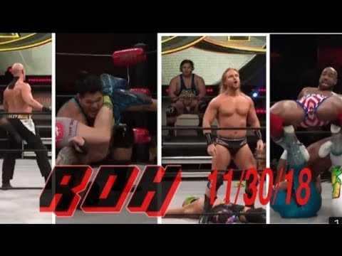 ROH Wrestling 11/30/18 HD Highlights.ROH Wrestling 30th November 2018 HD Highlights.