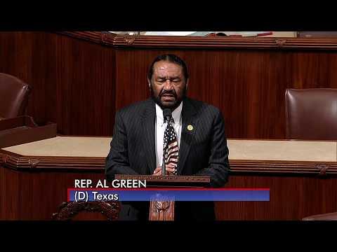 Rep. Al Green Floor Speech on Impeachment -- I rise against hate!