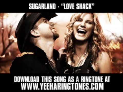 Sugarland  Love Shack  New  + Download