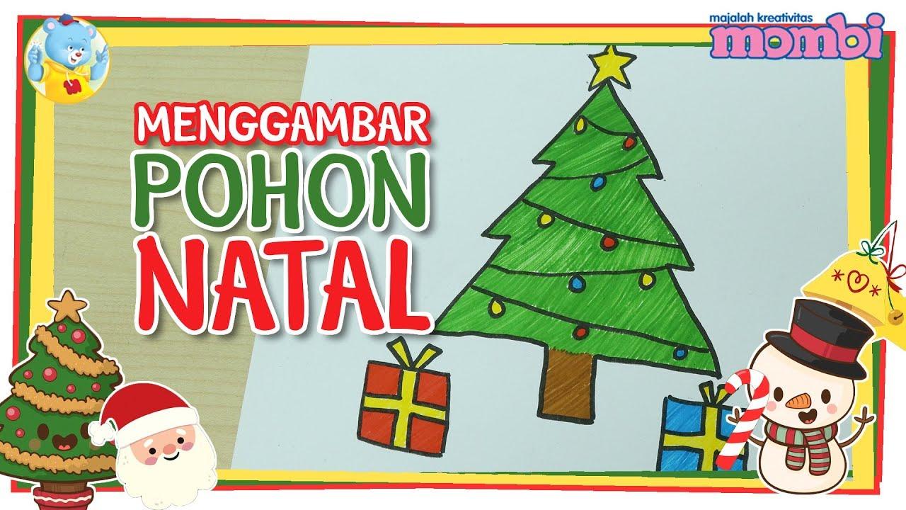 Menggambar Pohon Natal Menggambar Untuk Anak Nakitaid