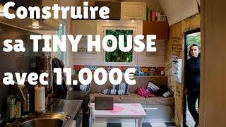Conseils D'autoconstruction Econome - Tiny House La Rosalie 1/2 - Rencontre #09