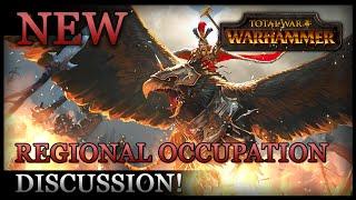 Total War: WARHAMMER - Regional Occupation Discussion!
