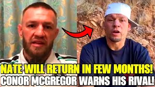 BREAKING: Nate Diaz will RETURN  in few months to fight again, Conor McGregor reacts and warns rival
