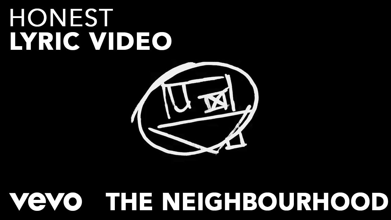 The neighbourhood honest official lyric video youtube the neighbourhood honest official lyric video kristyandbryce Images