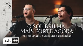 SOM DO SECRETO VOL 2: DIA | O SOL BRILHA MAIS FORTE AGORA - SOM DO REINO