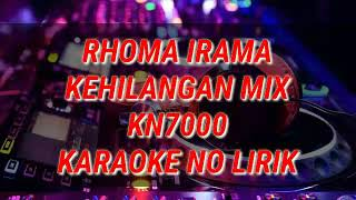 Karaoke rhoma irama - Kehilangan Mix Kn7000