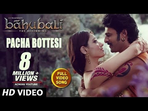 Baahubali Songs | Pacha Bottesi Video Song | Prabhas, Anushka Shetty,Rana,Tamannaah | M M Keeravani